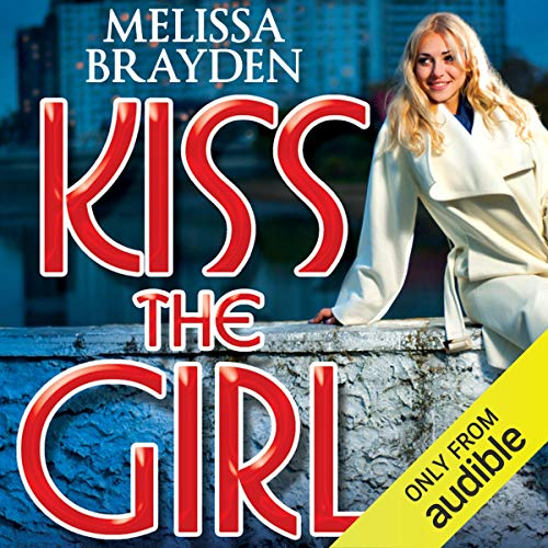 Kiss the Girl audiobook cover art