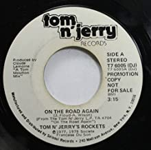 TOM N' JERRY'S ROCKETS 45 RPM ON THE ROAD AGAIN / ON THE ROAD AGAIN