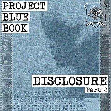 Disclosure, Pt. 2