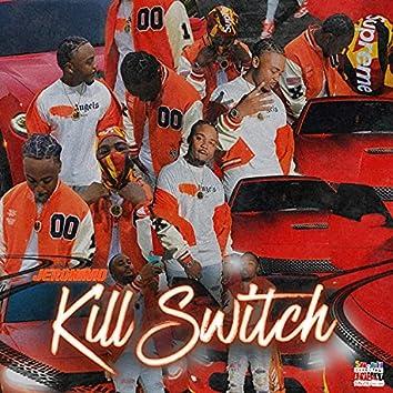 Kill Switch!