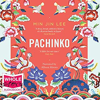 Pachinko                   By:                                                                                                                                 Min Jin Lee                               Narrated by:                                                                                                                                 Allison Hiroto                      Length: 18 hrs and 14 mins     18 ratings     Overall 4.4