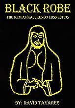 Black Robe: The Kempo/Kajukenbo Connection