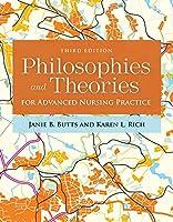 Philosophies & Theories for Advanced Nursing Practice