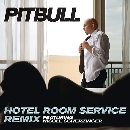 Hotel Room Service (Remix)