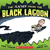 The Teacher from the Black Lagoon (Black Lagoon Picture Books Set 1)