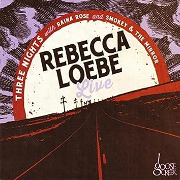 Rebecca Loebe (Live)