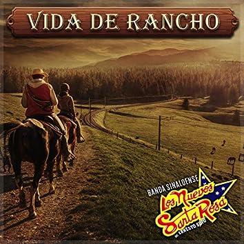 Vida de Rancho