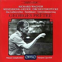 ワーグナー:管弦楽曲集  (Wagner, Richard: Wesendonk-Lieder, Orchesterstucke)