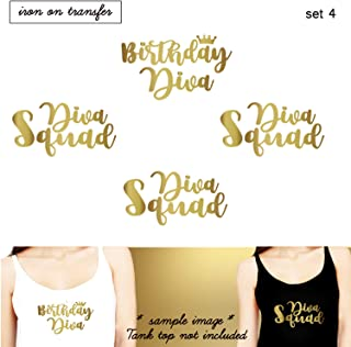 Set of 4,1- Birthday Diva, 3 - Diva Squad iron on, DIY Birthday Party iron on for T shirt, Tank Top (#SS)