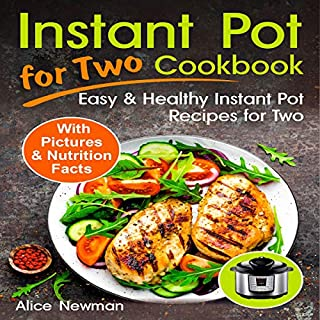 Instant Pot for Two Cookbook: Easy and Healthy Instant Pot Recipes Cookbook for Two cover art