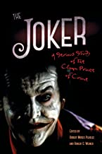 The Joker: A Serious Study of the Clown Prince of Crime (English Edition)