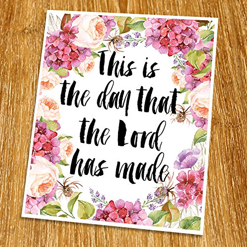Psalm 118:24 This is the day that the Lord has made Print (Unframed), Living Room Decor, Scripture Wall Art, Bible Quote Print, Church wall decor, Wisdom Word, 8x10', TC-100