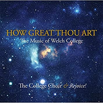 How Great Thou Art: The Music of Welch College