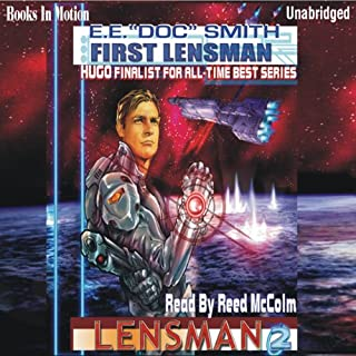First Lensman     Lensman Series              By:                                                                                                                                 E. E. 'Doc' Smith                               Narrated by:                                                                                                                                 Reed McColm                      Length: 11 hrs and 2 mins     472 ratings     Overall 3.7