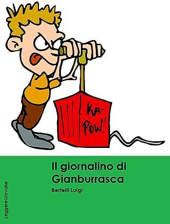 Bertelli. Il giornalino di Gianburrasca (LeggereGiovane)