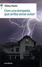 Com Una Tempesta Que Arriba Sense Avisar: 15 (L'Isard)