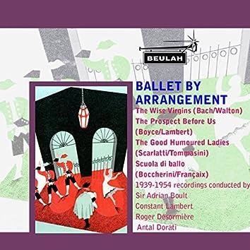 Ballet By Arrangement