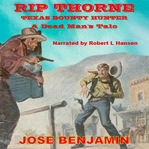 Rip Thorne - Texas Bounty Hunter audiobook cover art