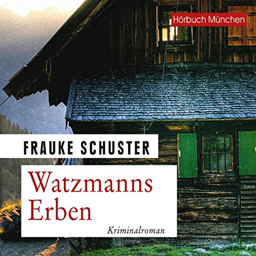 Watzmanns Erben audiobook cover art