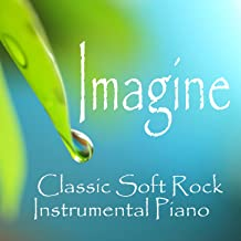 Imagine - Classic Soft Rock - Instrumental Piano