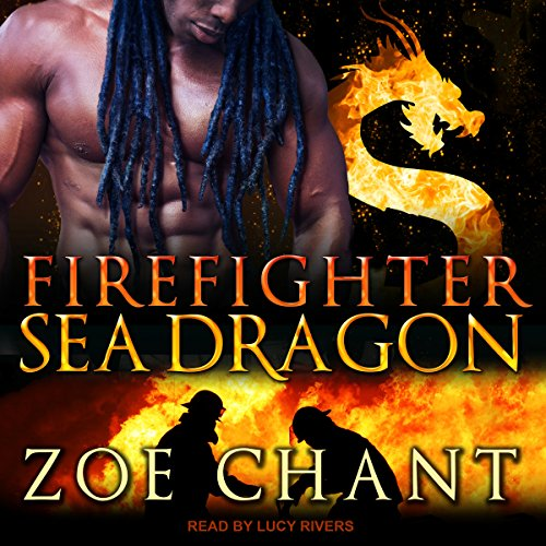 Firefighter Sea Dragon audiobook cover art