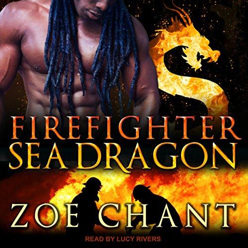 Firefighter Sea Dragon: Fire & Rescue Shifters Series, Book 4