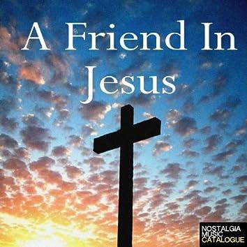 A Friend in Jesus
