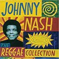 The Reggae Collection by Johnny Nash (1993-09-21)