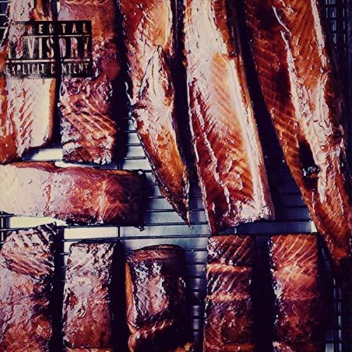 Smoked Salmon [Explicit]