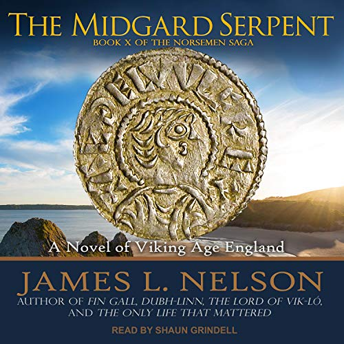 The Midgard Serpent Audiobook By James L. Nelson cover art