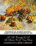 Commercial rabbit raising, Agriculture Handbook No. 309