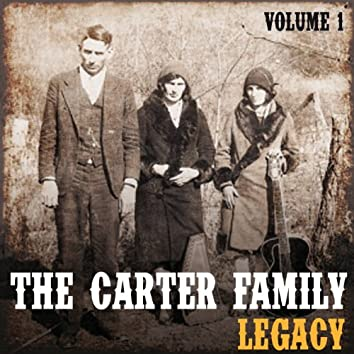 The Carter Family Legacy, Vol. 1