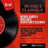 Weber, Auber & Boieldieu: Ouvertures célèbres (Mono Version)