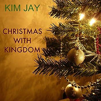 Christmas With Kingdom