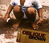 Oblique Brown