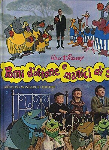 F- POMI D'OTTONE E MANICI DI SCOPA -- MONDADORI DISNEY - 1a ED. 1972 - C - HG122
