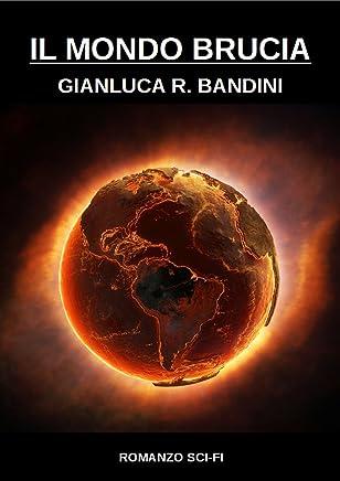 Il Mondo Brucia 2