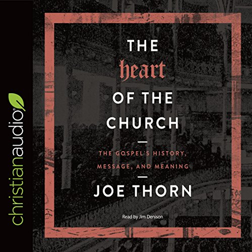 The Heart of the Church audiobook cover art
