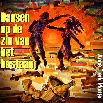 Dansen Op De Zin Van Het Bestaan