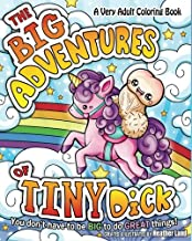 The Big Adventures of Tiny Dick: Adult Coloring Book