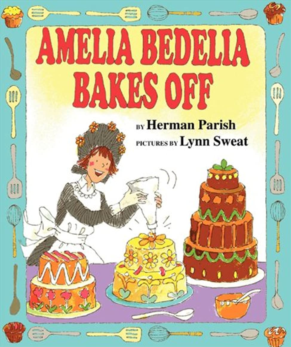 写真を撮る生きているねじれAmelia Bedelia Bakes Off (English Edition)