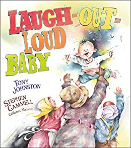Laugh-Out-Loud Baby by [Tony Johnston, Stephen Gammell]