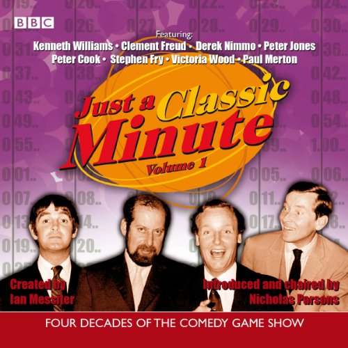 Just a Classic Minute     Volume 1              By:                                                                                                                                 BBC Audiobooks                               Narrated by:                                                                                                                                 Nicholas Parsons                      Length: 1 hr and 58 mins     26 ratings     Overall 4.5
