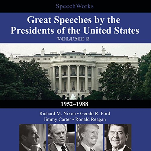 Great Speeches by the Presidents of the United States, Vol. 2  Audiolibri