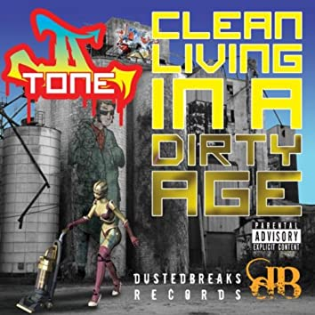 IITone- Clean Living In A Dirty Age