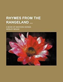 Rhymes from the Rangeland; A Book of Western Verses