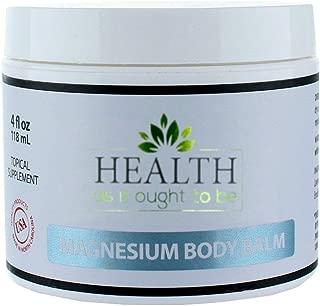 Magnesium Body Balm 4 oz. Authentic Dead Sea Magnesium Oil Infused with Arnica, Aloe Vera, Jojoba & Coconut Oil to Soften & rejuvenate Physician Formulated