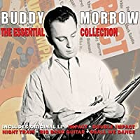 Essential Collection by Buddy Morrow (2013-05-03)