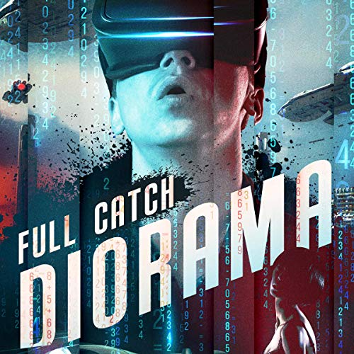 Full Catch Diorama audiobook cover art