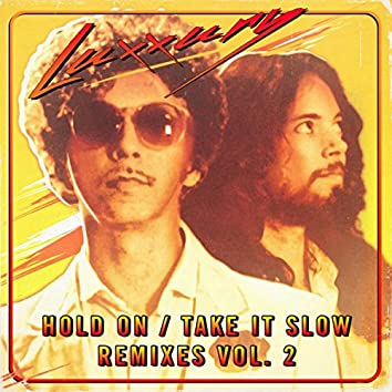 Hold On / Take It Slow Remixes, Vol. 2